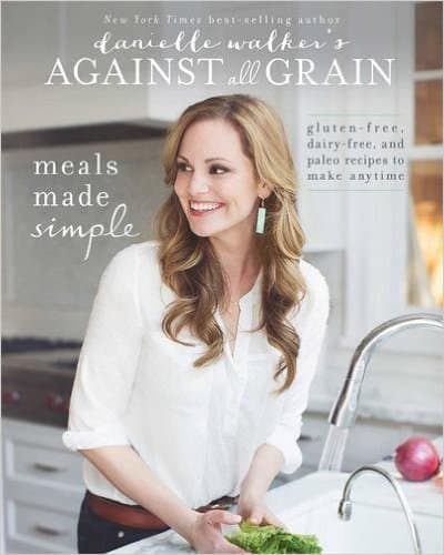 Danielle Walker's Against All Grain
